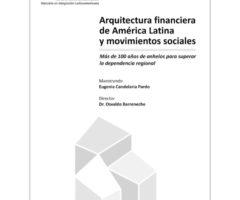 Arquitectura financiera de América Latina  y movimientos sociales