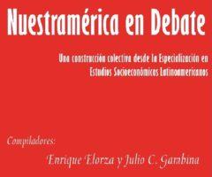 Libro: Nuestramérica en Debate. Compiladores: Enrique Elorza y Julio C. Gambina.