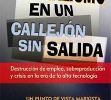Libro: El Capitalismo en un Callejón sin Salida