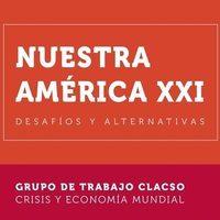 Boletín Nro 20 Grupo de Trabajo Crisis y economía mundial de CLACSO.