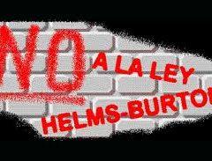 """Sobre la Ley Helms-Burton, la suspensión por 45 días de su título III y su """"revisión"""""""