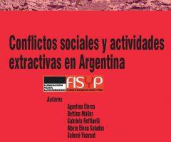 Libro: Conflictos sociales y actividades extractivas en Argentina