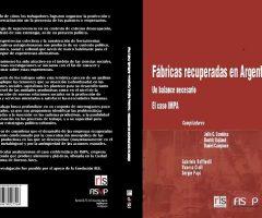 Fábricas recuperadas en Argentina. El caso IMPA
