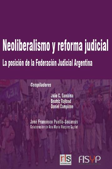 Neoliberalismo y reforma judicial